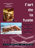 L'Art de la fuste, Tome 3, conception et plans de T. MF. et C. Houdart